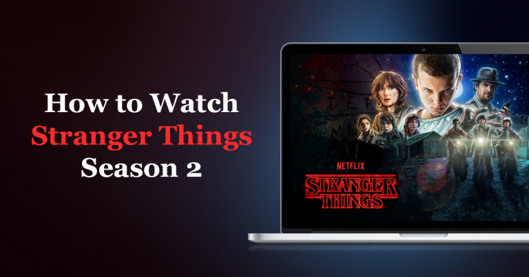 Watch Stranger Things