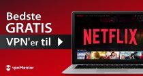 3 FAKTISK GRATIS VPN'er til at se Netflix fra Danmark - 2021